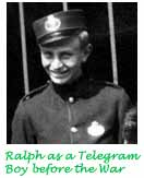 Ralph as a telegram boy before the war